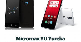 OnePlus One vs Micromax YU Yureka: Which Smartphone Should You Buy?