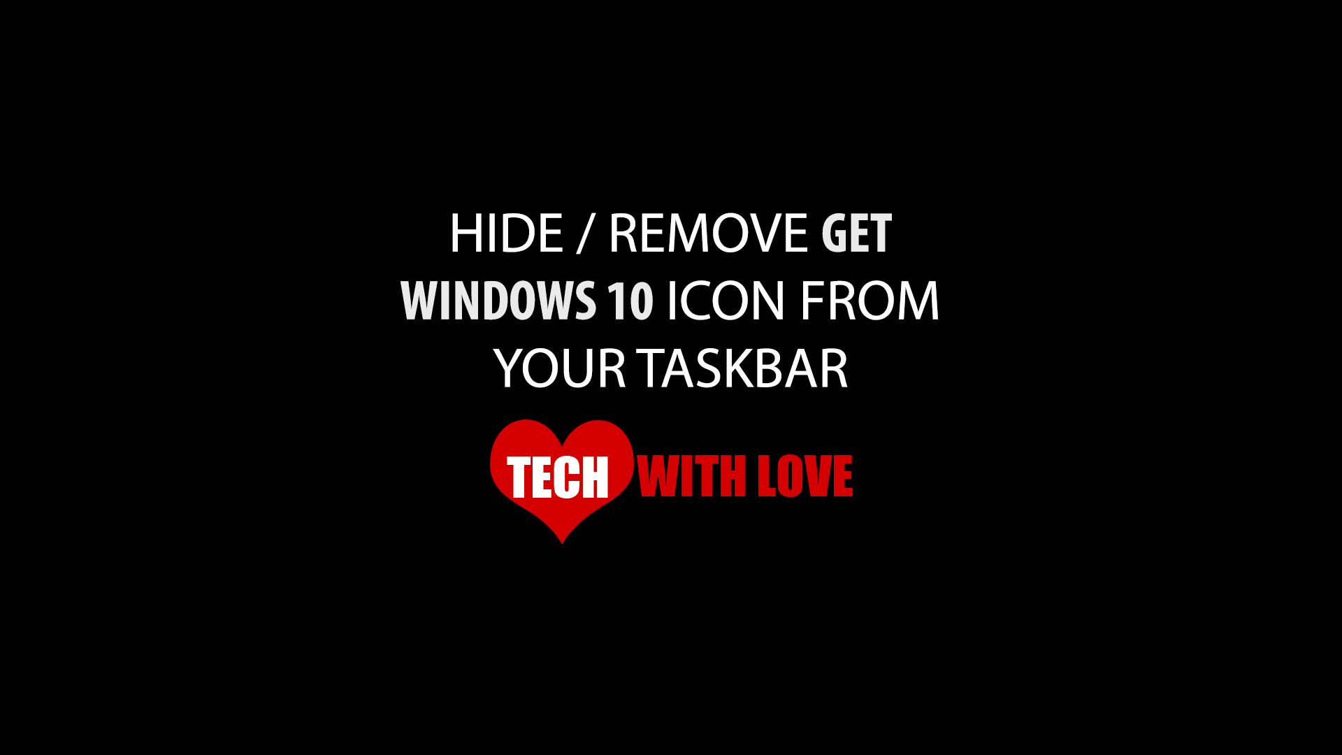 Hide or Remove Get Windows 10 Icon from Taskbar