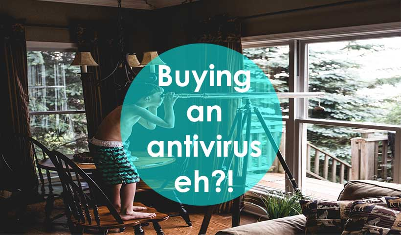 buying an antivirus eh?