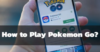 How to Play Pokemon Go: The Complete Guide with Illustrative Images